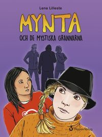 bokomslag Mynta och de mystiska grannarna
