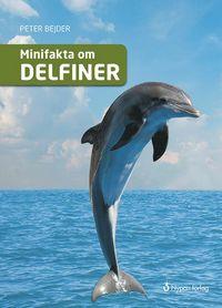 bokomslag Minifakta om delfiner