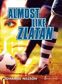 bokomslag Almost like Zlatan