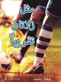 bokomslag Nästan som Zlatan (arabiska)