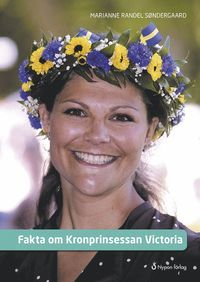 bokomslag Fakta om Kronprinsessan Victoria