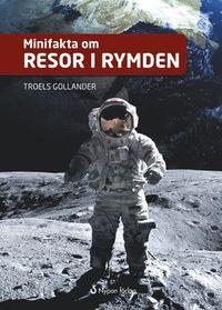bokomslag Minifakta om resor i rymden