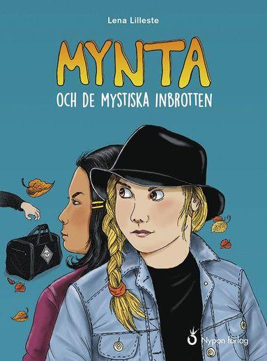 bokomslag Mynta och de mystiska inbrotten