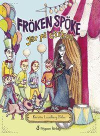 bokomslag Fröken Spöke går på cirkus