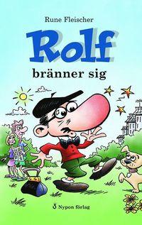 bokomslag Rolf bränner sig
