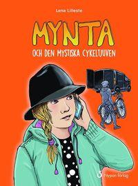 bokomslag Mynta och den mystiska cykeltjuven