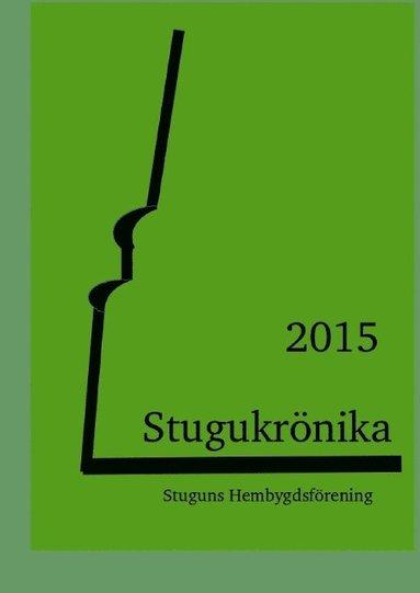 bokomslag Stugukrönika : 2015