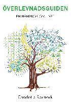 bokomslag Överlevnadsguiden : en handbok om livet