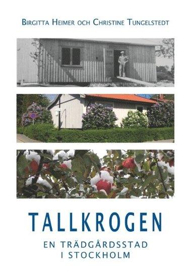 bokomslag Tallkrogen : en trädgårdsstad i Stockholm