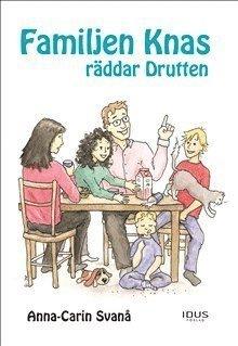bokomslag Familjen Knas räddar Drutten
