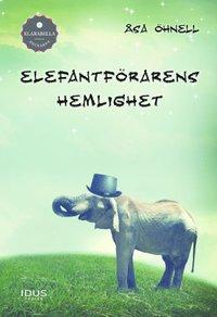 bokomslag Elefantförarens hemlighet