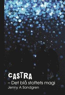 bokomslag Castra. Det blå stoftets magi
