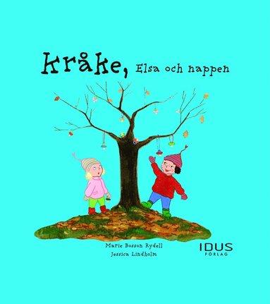 bokomslag Kråke, Elsa och nappen