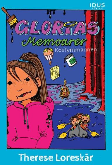 bokomslag Glorias memoarer. Kostymmannen