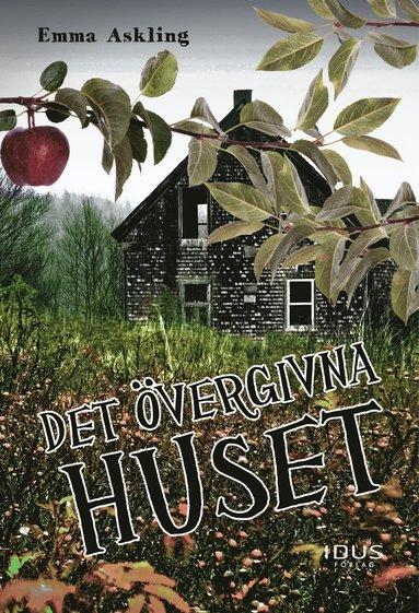 bokomslag Det övergivna huset