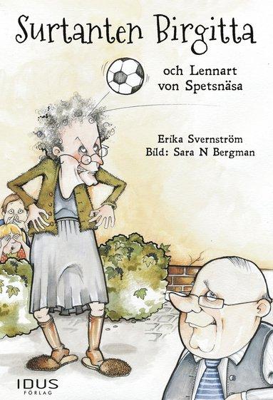 bokomslag Surtanten Birgitta och Lennart von Spetsnäsa