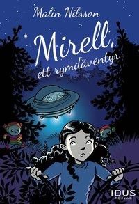 bokomslag Mirell, ett rymdäventyr