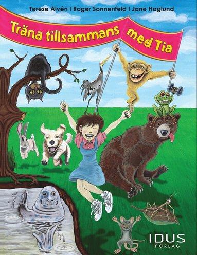 bokomslag Träna tillsammans med Tia