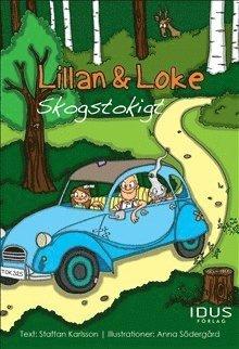 bokomslag Lillan & Loke. Skogstokigt