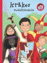 bokomslag Kråkes medeltidsskola