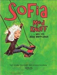 bokomslag Sofia med knuff - inte ett dugg annorlunda