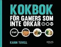 bokomslag Kokbok för gamers som inte orkar
