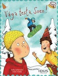 bokomslag Våga testa, Sven!