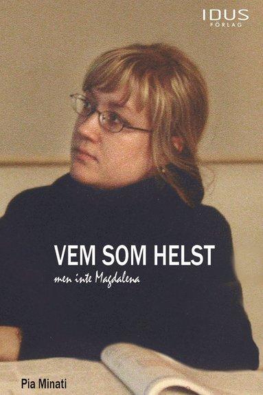 bokomslag Vem som helst men inte Magdalena