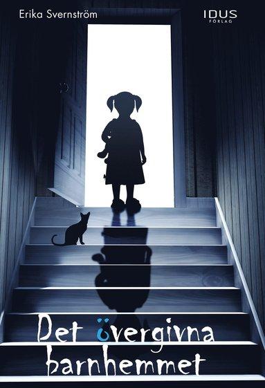 bokomslag Det övergivna barnhemmet