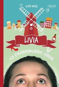 bokomslag Livia och förändringarnas vindar