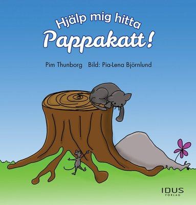 bokomslag Hjälp mig hitta Pappakatt!