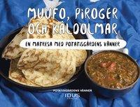 bokomslag Muufo, piroger och kåldolmar : en matresa med Potatisgårdens vänner