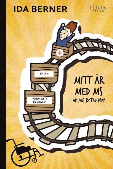 bokomslag Mitt år med MS : är jag botad nu?