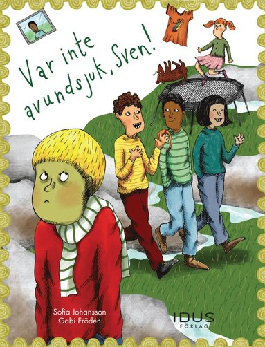 bokomslag Var inte avundsjuk, Sven!