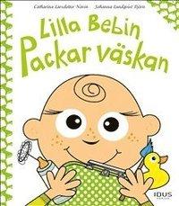 bokomslag Lilla Bebin Packar väskan