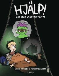 bokomslag Hjälp! Monster utanför tältet