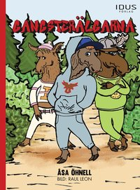 bokomslag Gangsterälgarna