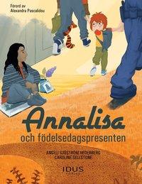 bokomslag Annalisa och födelsedagspresenten