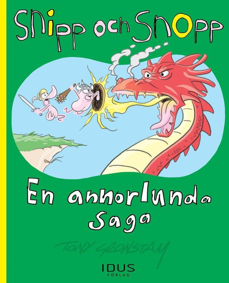 Snipp och Snopp. En annorlunda saga 1