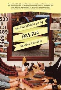 bokomslag Far & Flyg : Ett minne i tre akter