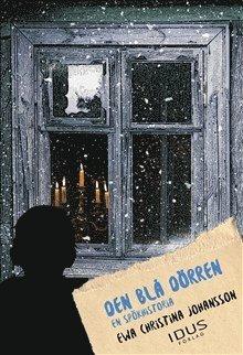 bokomslag Den blå dörren : en spökhistoria