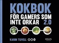 bokomslag Kokbok för gamers som inte orkar 2.0