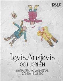 bokomslag Lovis Ansjovis och jorden