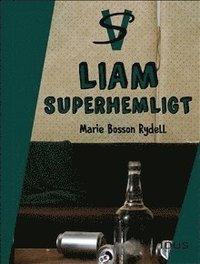 bokomslag Liam : superhemligt