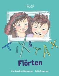 bokomslag Tix & Tax : flörten