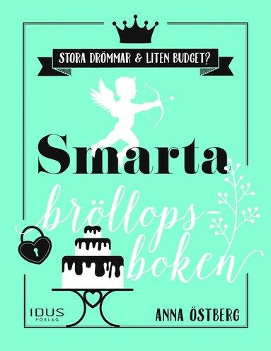 bokomslag Smarta bröllopsboken