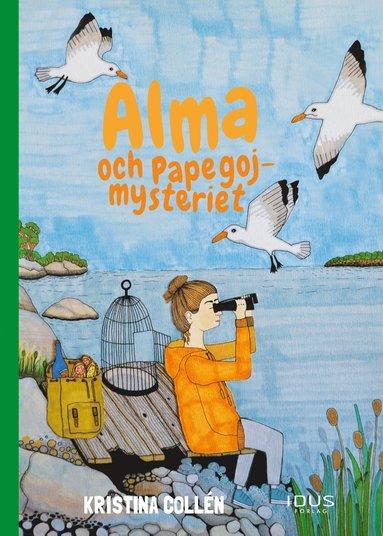 bokomslag Alma och papegojmysteriet