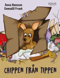 bokomslag Chippen från tippen
