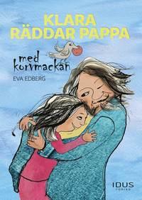bokomslag Klara räddar pappa med korvmackan