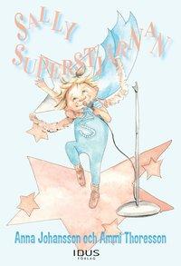 bokomslag Sally Superstjärnan